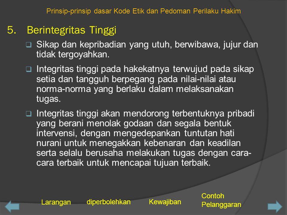 Prinsip-prinsip dasar Kode Etik dan Pedoman Perilaku Hakim