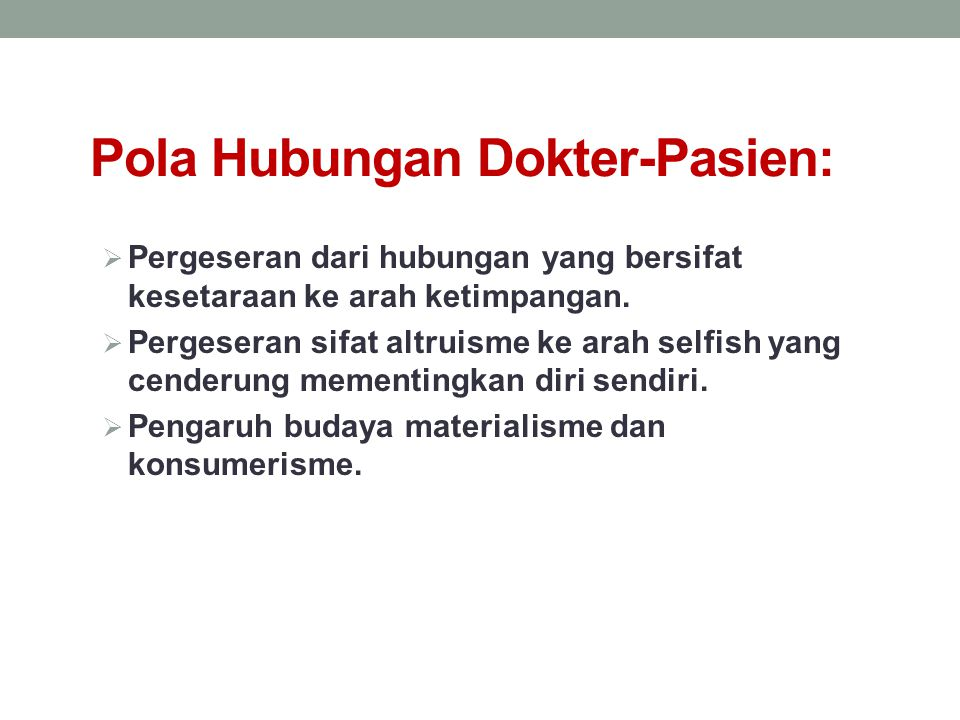 Pola Hubungan Dokter-Pasien: