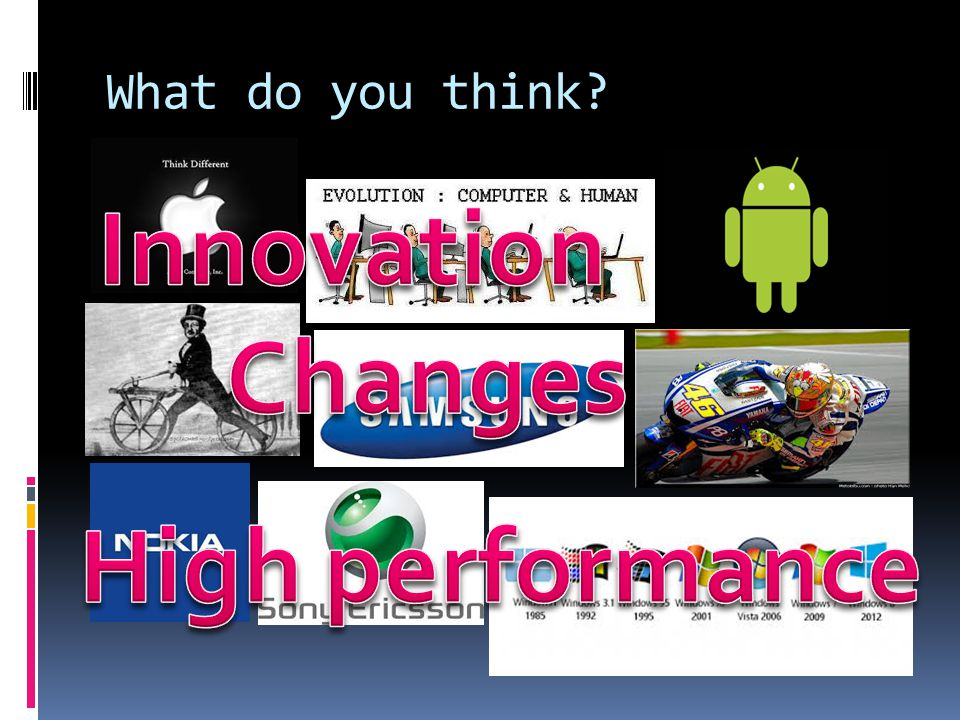 Innovation Changes High performance