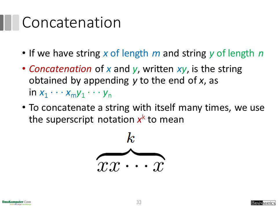 Concatenation If we have string x of length m and string y of length n