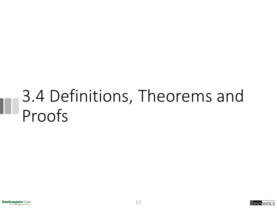 3.4 Definitions, Theorems and Proofs