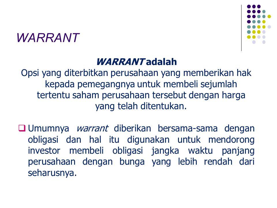 WARRANT WARRANT adalah