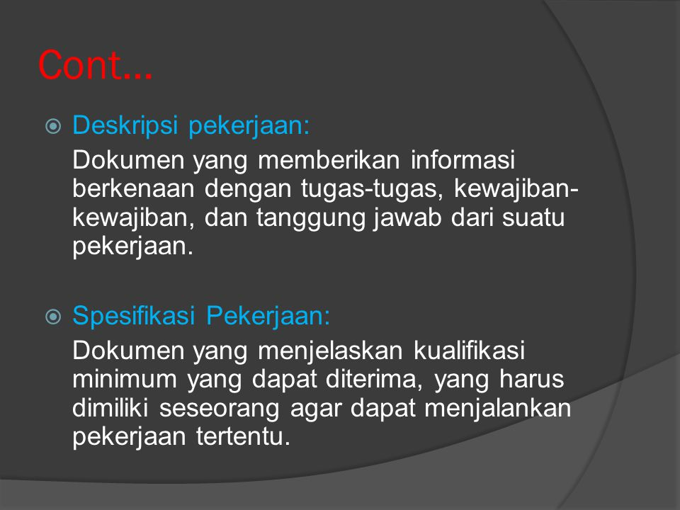 Cont… Deskripsi pekerjaan:
