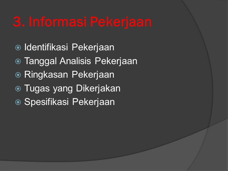 3. Informasi Pekerjaan Identifikasi Pekerjaan