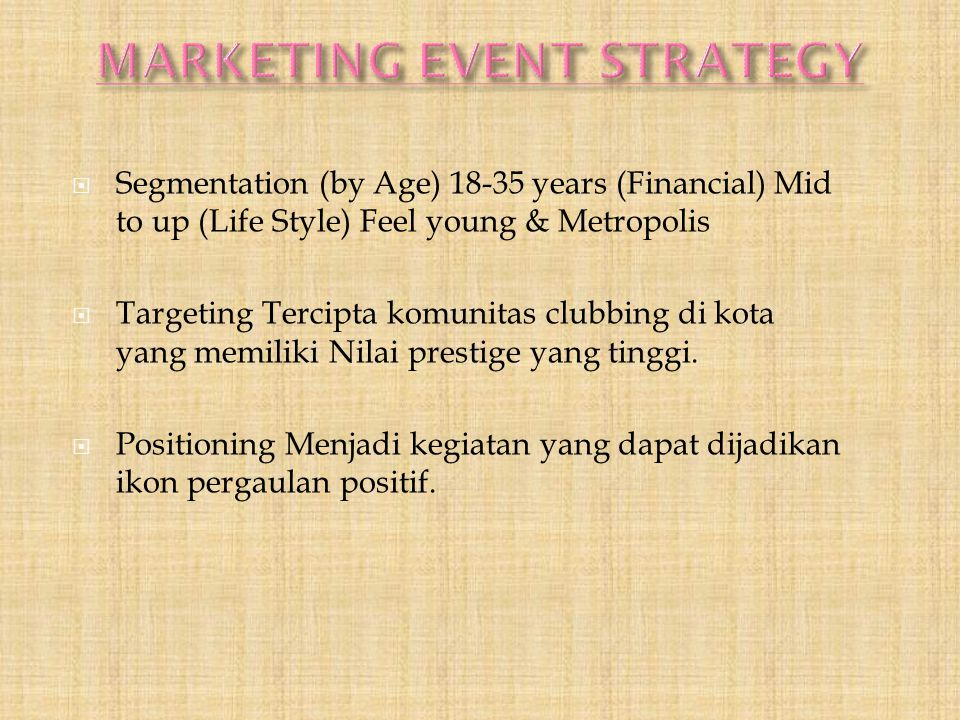MARKETING EVENT STRATEGY