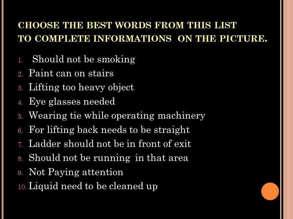choose the best words from this list to complete informations on the picture.