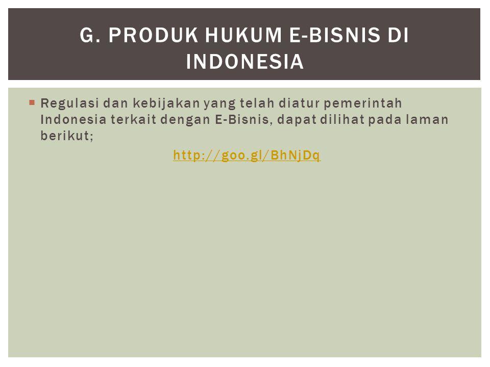 g. Produk Hukum e-Bisnis di Indonesia