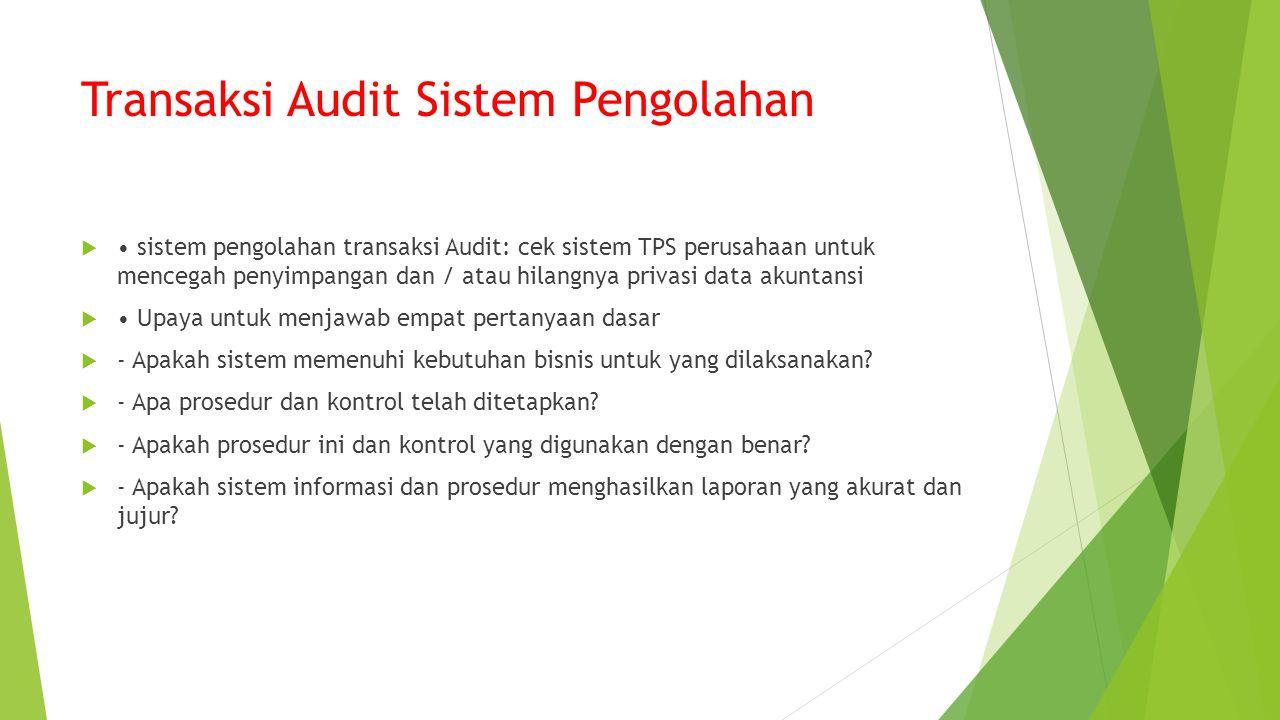 Transaksi Audit Sistem Pengolahan