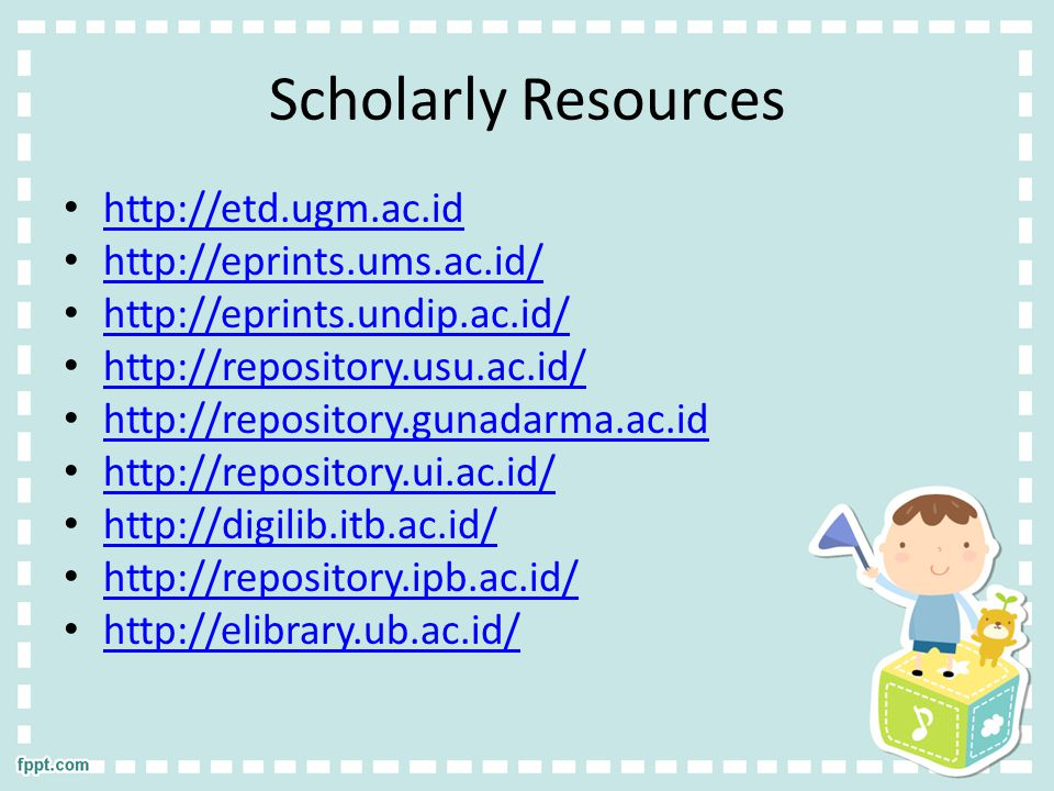Scholarly Resources http://etd.ugm.ac.id http://eprints.ums.ac.id/