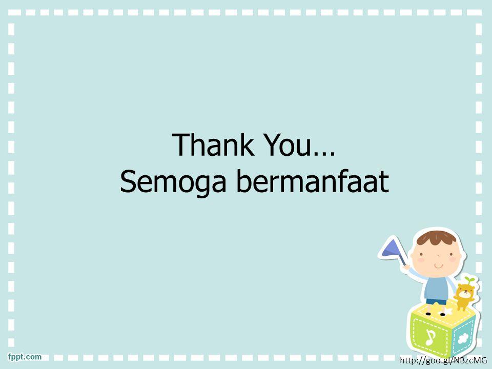 Thank You… Semoga bermanfaat