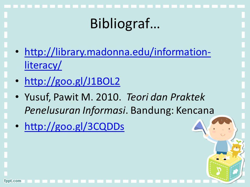 Bibliograf… http://library.madonna.edu/information-literacy/