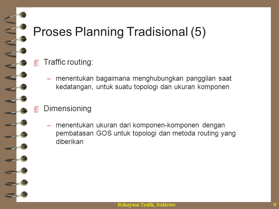 Proses Planning Tradisional (5)