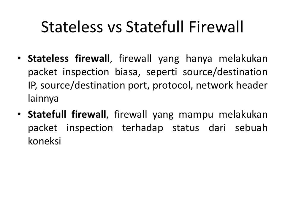Stateless vs Statefull Firewall