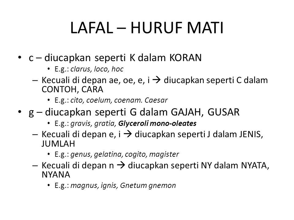 LAFAL – HURUF MATI c – diucapkan seperti K dalam KORAN
