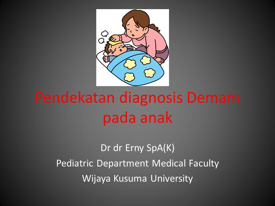 Pendekatan diagnosis Demam pada anak