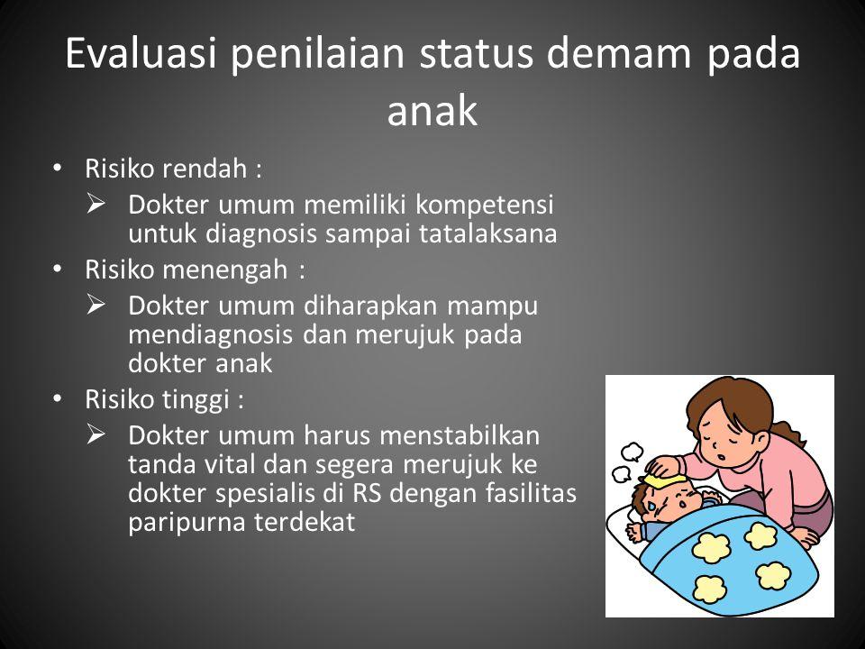 Evaluasi penilaian status demam pada anak