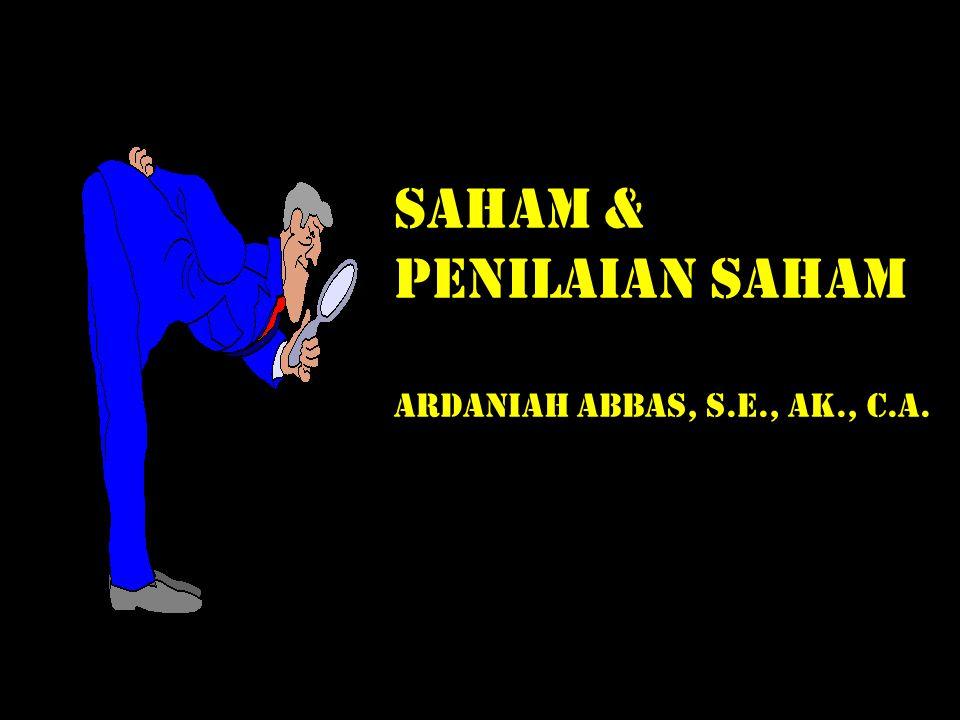 SAHAM & PENILAIAN SAHAM ARDANIAH ABBAS, S.E., AK., C.A.