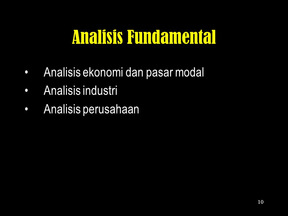 Analisis Fundamental Analisis ekonomi dan pasar modal