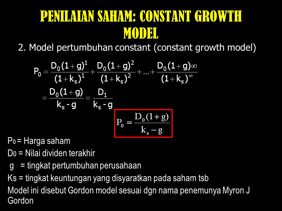PENILAIAN SAHAM: CONSTANT GROWTH MODEL