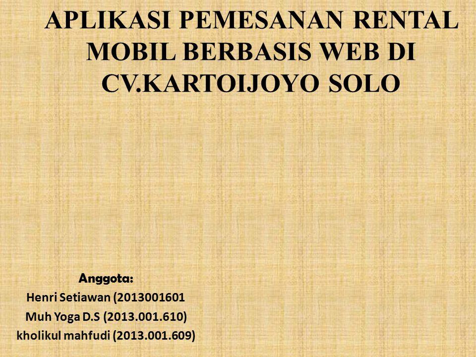 APLIKASI PEMESANAN RENTAL MOBIL BERBASIS WEB DI CV.KARTOIJOYO SOLO