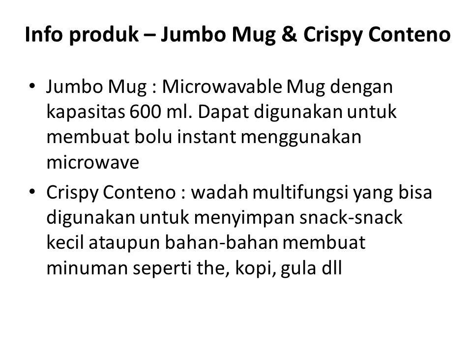 Info produk – Jumbo Mug & Crispy Conteno