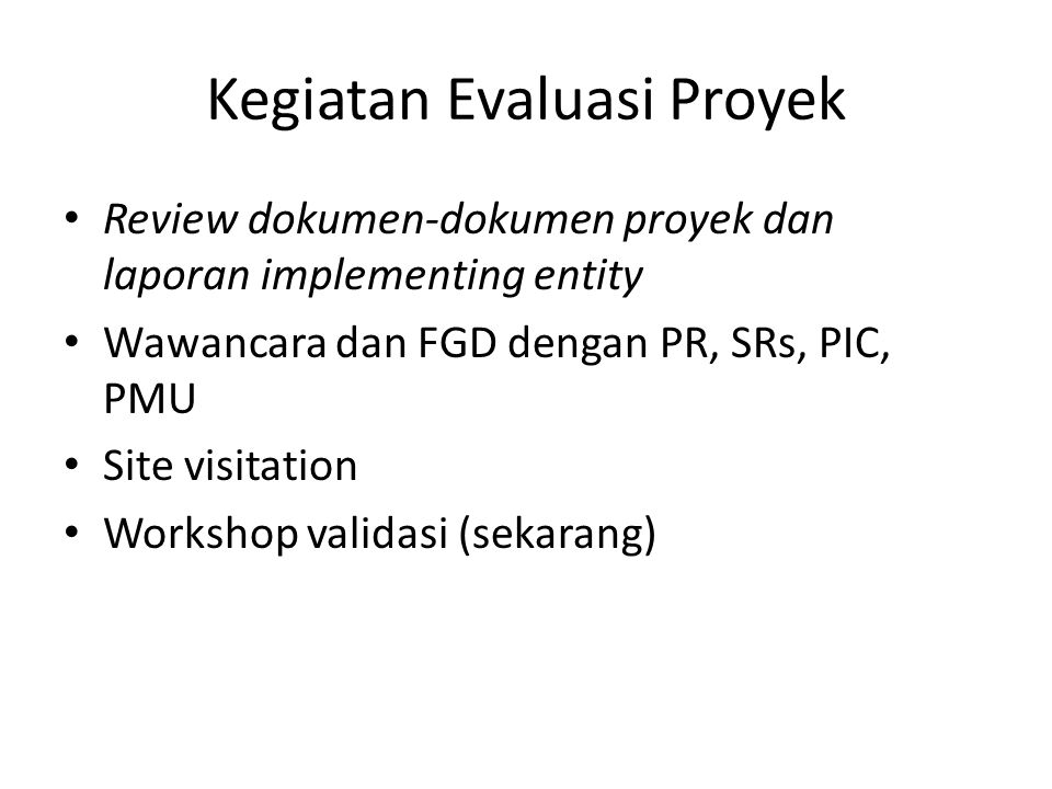 Kegiatan Evaluasi Proyek