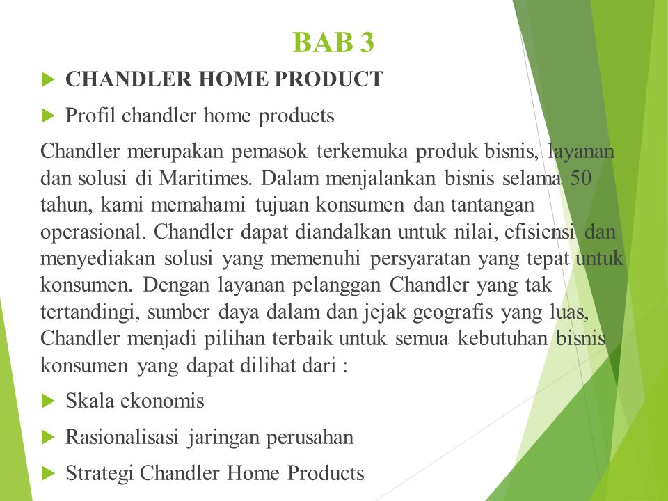 BAB 3 CHANDLER HOME PRODUCT Profil chandler home products