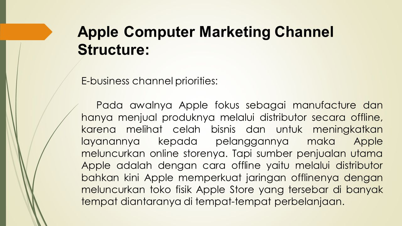Apple Computer Marketing Channel Structure: