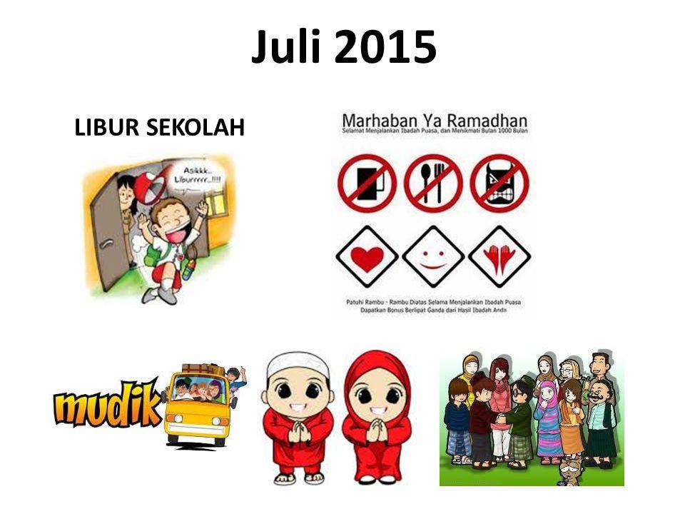 Juli 2015 LIBUR SEKOLAH