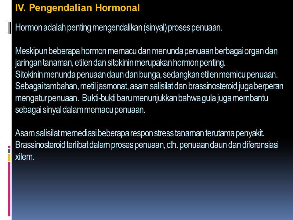 IV. Pengendalian Hormonal