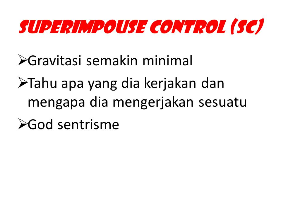 Superimpouse Control (SC)