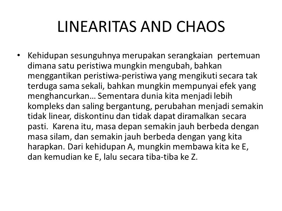LINEARITAS AND CHAOS