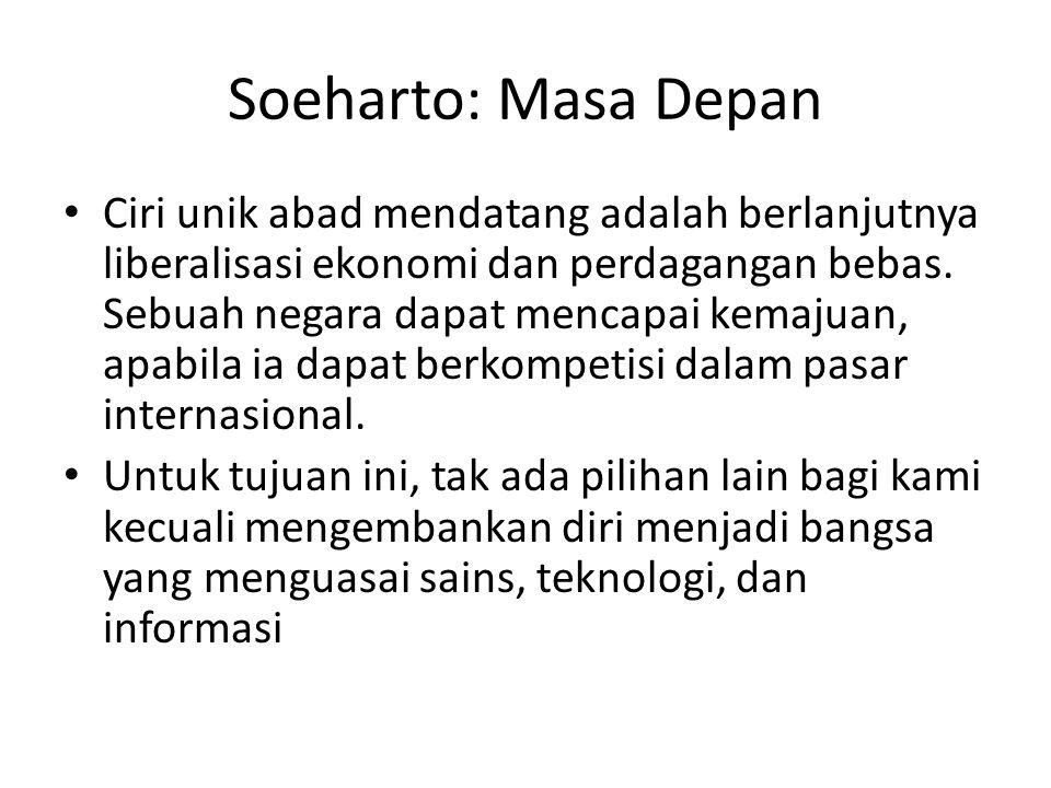 Soeharto: Masa Depan