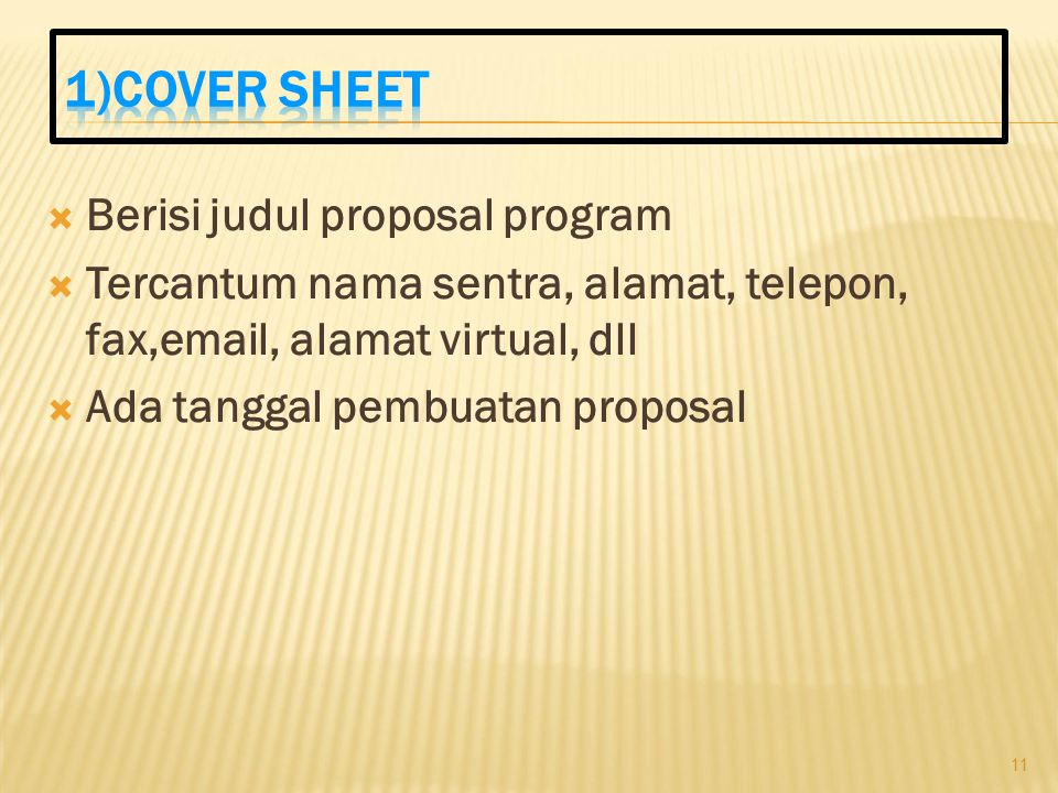1)COVER SHEET Berisi judul proposal program