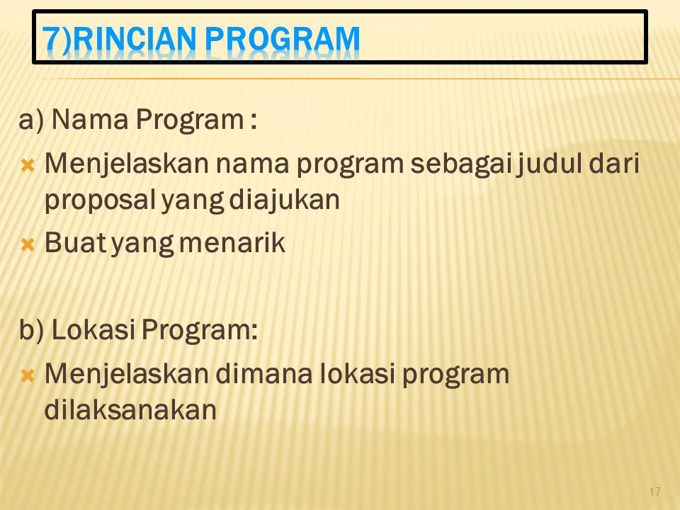 7)RINCIAN PROGRAM a) Nama Program :