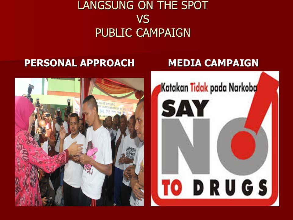 LANGSUNG ON THE SPOT VS PUBLIC CAMPAIGN
