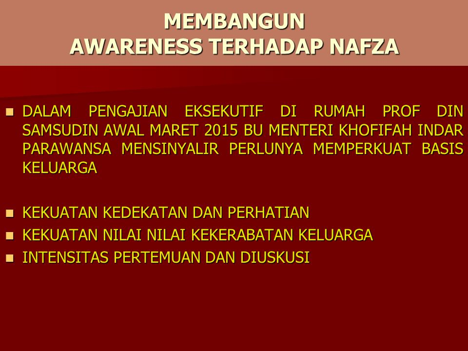 MEMBANGUN AWARENESS TERHADAP NAFZA