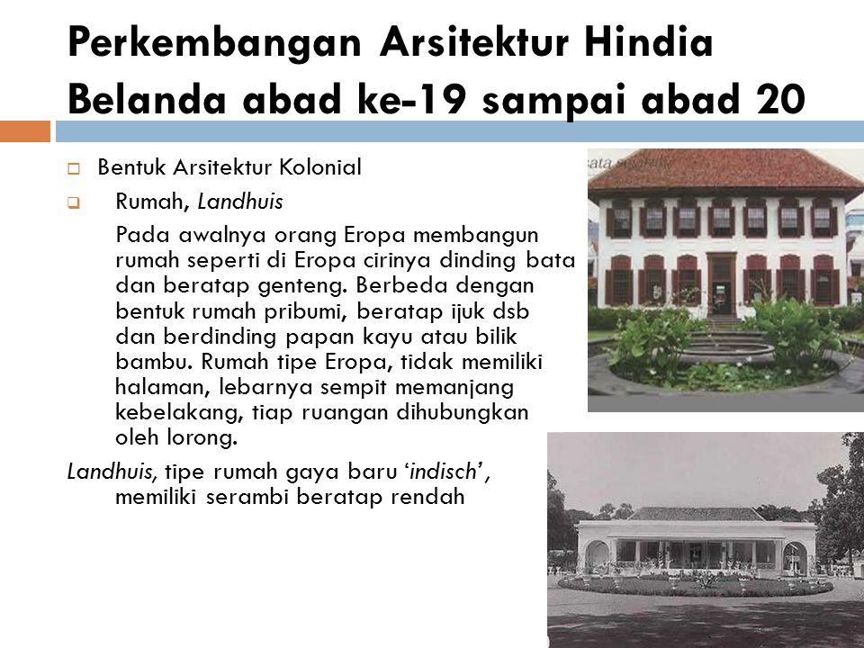 Perkembangan Arsitektur Hindia Belanda abad ke-19 sampai abad 20