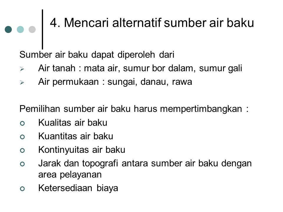 4. Mencari alternatif sumber air baku