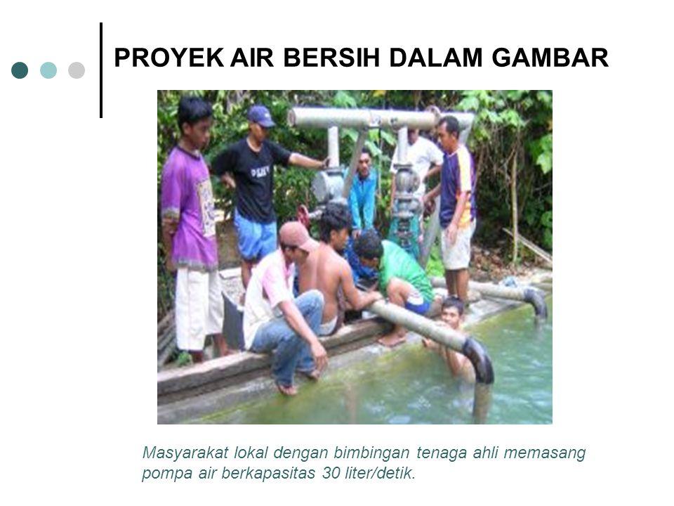 PROYEK AIR BERSIH DALAM GAMBAR