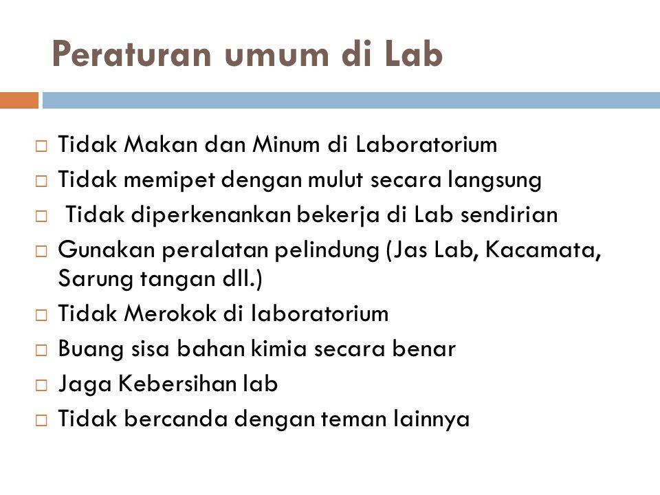 Peraturan umum di Lab Tidak Makan dan Minum di Laboratorium