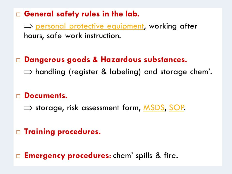 General safety rules in the lab.