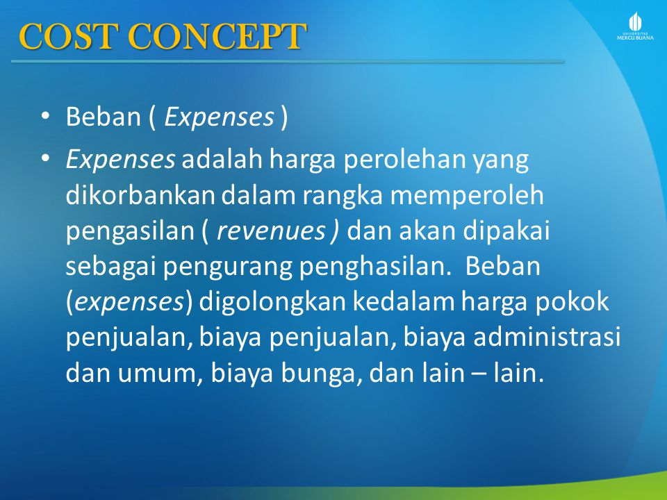 COST CONCEPT Beban ( Expenses )