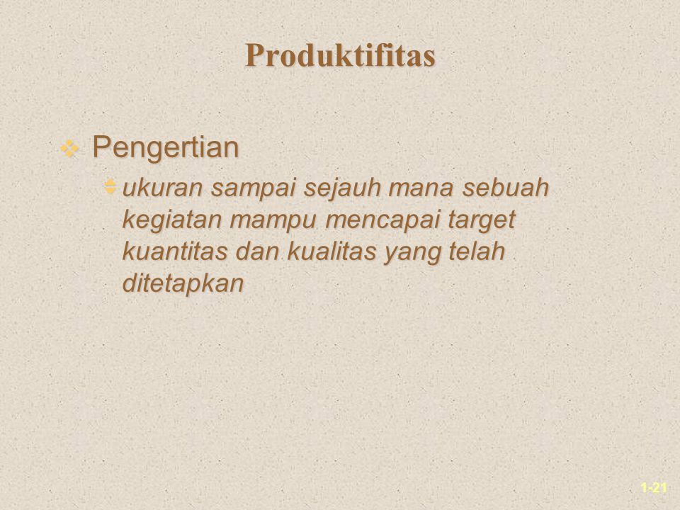 Produktifitas Pengertian