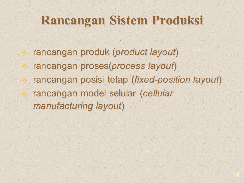 Rancangan Sistem Produksi