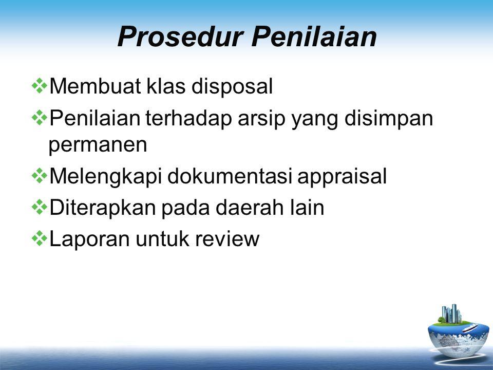 Prosedur Penilaian Membuat klas disposal