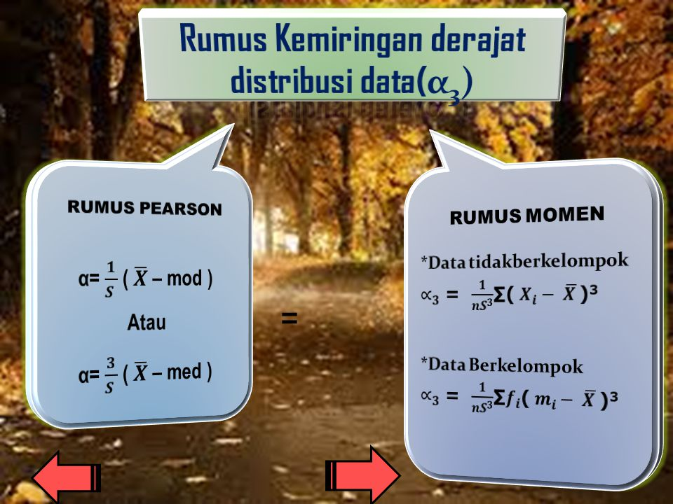 Rumus Kemiringan derajat distribusi data(α3)