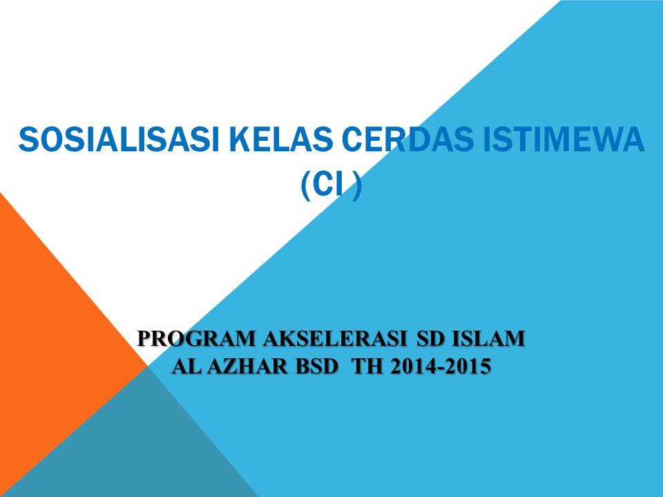 SOSIALISASI KELAS CERDAS ISTIMEWA (CI )