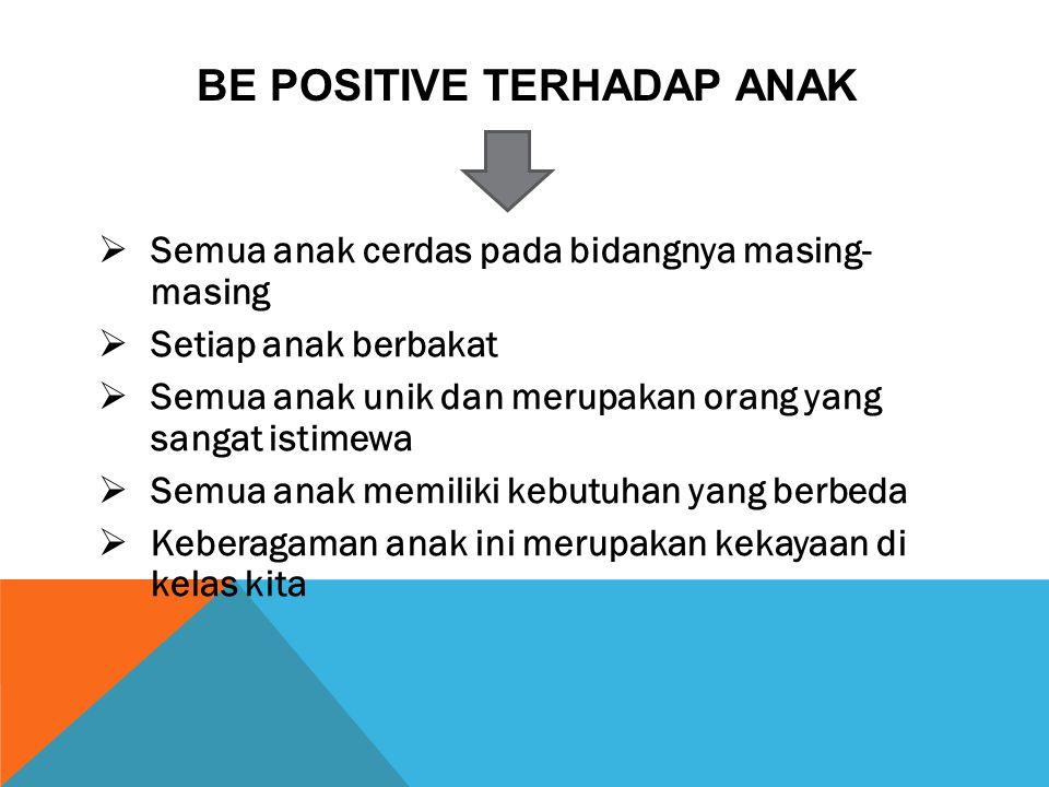 Be positive terhadap anak