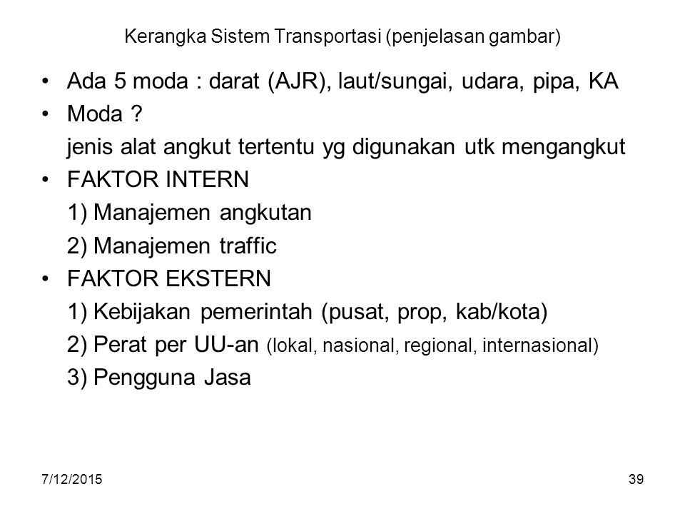 Kerangka Sistem Transportasi (penjelasan gambar)